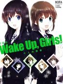WakeUpGirls:七人的偶像 第1话