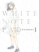 WHITE NOTE PAD 第1话